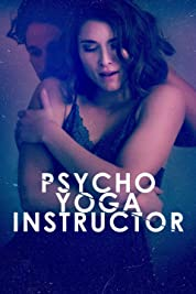 Psycho Yoga Instructor poster
