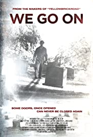 We Go On (2016) Poster - Movie Forum, Cast, Reviews