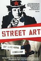 Image of Street Art: The Ephemeral Rebellion