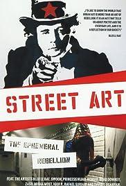 Street Art - Die vergängliche Rebellion Poster