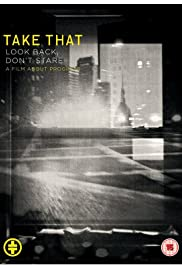 Take That: Look Back, Don't Stare(2010) Poster - Movie Forum, Cast, Reviews