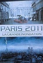 Paris 2011: La grande inondation