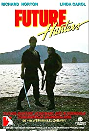 Future Hunters(1986) Poster - Movie Forum, Cast, Reviews