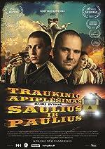 Traukinio apiplesimas kuri ivykde Saulius ir Paulius(2015)