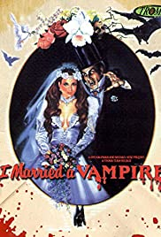 I Married a Vampire Poster