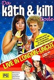 Da Kath & Kim Code(2005) Poster - Movie Forum, Cast, Reviews