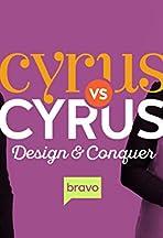 Cyrus vs. Cyrus Design and Conquer
