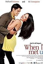 Image of When I Met U