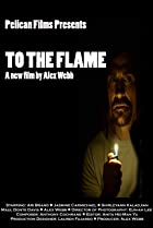 Image of To the Flame