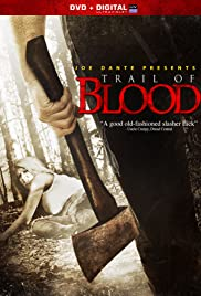 Trail of Blood(2011) Poster - Movie Forum, Cast, Reviews