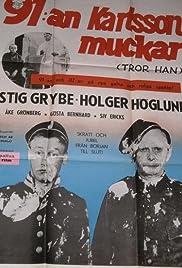 91:an Karlsson muckar (tror han) Poster