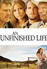 An Unfinished Life (2005) Poster - Movie Forum, Cast, Reviews