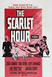 The Scarlet Hour (1956) Poster - Movie Forum, Cast, Reviews