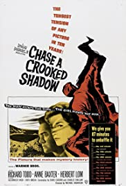 Chase a Crooked Shadow (1958) Poster - Movie Forum, Cast, Reviews