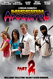 Mission Apocalypse: Part 2 Poster
