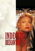 Indecent Behavior III
