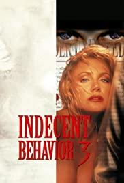 Indecent Behavior III Poster