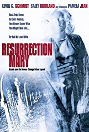 Resurrection Mary (2007) Poster - Movie Forum, Cast, Reviews