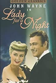 Lady for a Night (1942) Poster - Movie Forum, Cast, Reviews
