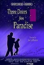 Three Doors from Paradise