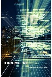 Adrenaline III Poster
