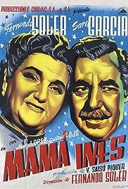 Mamá Inés Poster