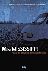 M for Mississippi: A Road Trip through the Birthplace of the Blues Poster