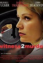 Witness 2 Murder