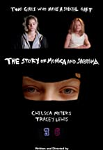 The Story of Monica and Sabrina