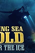 Image of Bering Sea Gold: Under the Ice
