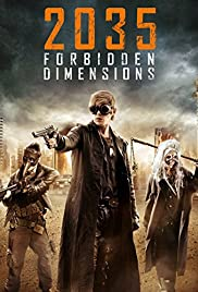 The Forbidden Dimensions (2013) Poster - Movie Forum, Cast, Reviews