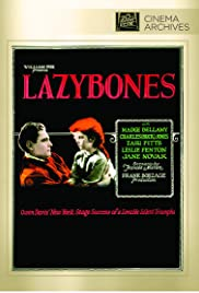Lazybones (1925) Poster - Movie Forum, Cast, Reviews