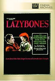 Lazybones(1925) Poster - Movie Forum, Cast, Reviews