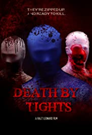Death by Tights (2015) Poster - Movie Forum, Cast, Reviews