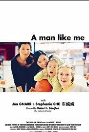 A Man Like Me Poster