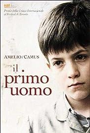 Le premier homme(2011) Poster - Movie Forum, Cast, Reviews
