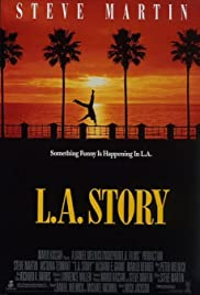 L.A. Story (1991) Poster - Movie Forum, Cast, Reviews