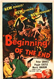 Beginning of the End (1957) Poster - Movie Forum, Cast, Reviews