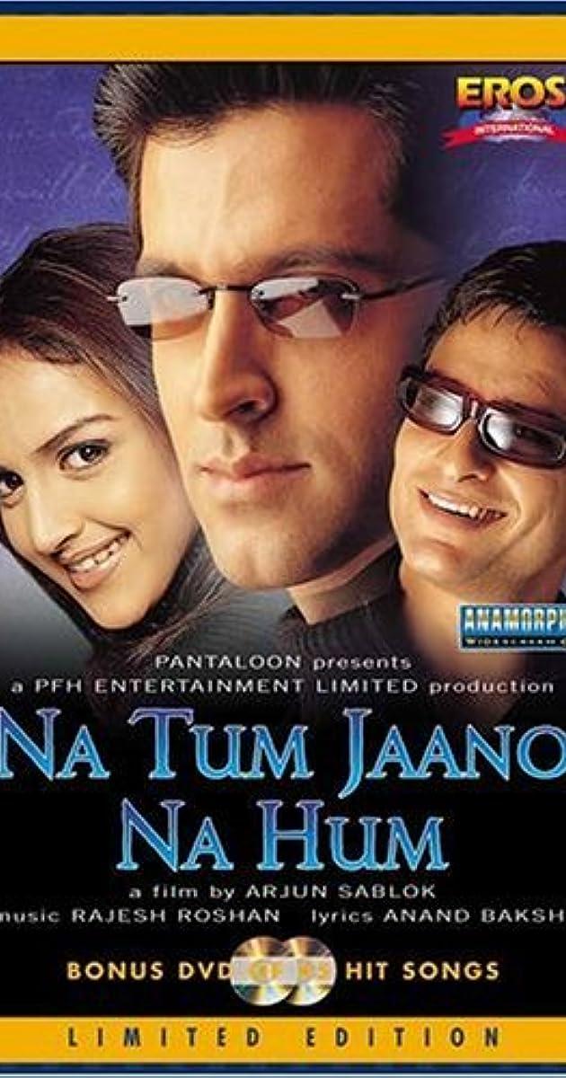Na Tum Jaano Na Hum (2002) - IMDb Na Tum Jaano Na Hum