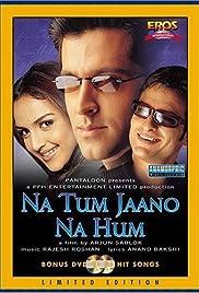 Na Tum Jaano Na Hum(2002) Poster - Movie Forum, Cast, Reviews