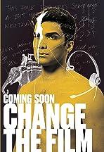 CHANGE the Film