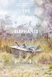 The Weight of Elephants (2013) Poster - Movie Forum, Cast, Reviews