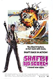 Shaft's Big Score! (1972) Poster - Movie Forum, Cast, Reviews