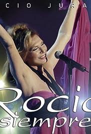Rocío... siempre Poster