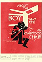 About the Boy Who Ate an Oakwood Chair