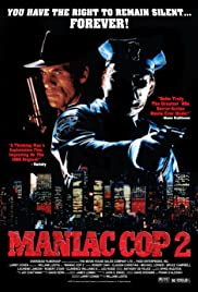Maniac Cop 2 (1990) Poster - Movie Forum, Cast, Reviews