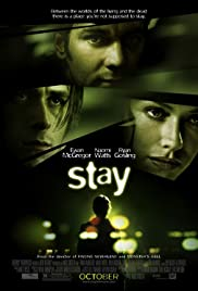 Stay (2005) Poster - Movie Forum, Cast, Reviews