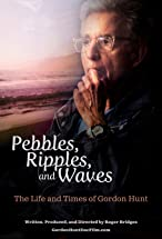 Primary image for Pebbles, Ripples, and Waves: The Life and Times of Gordon Hunt