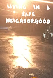 Living in a safe neighborhood Poster