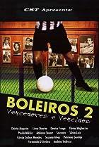 Image of Boleiros 2 - Vencedores e Vencidos